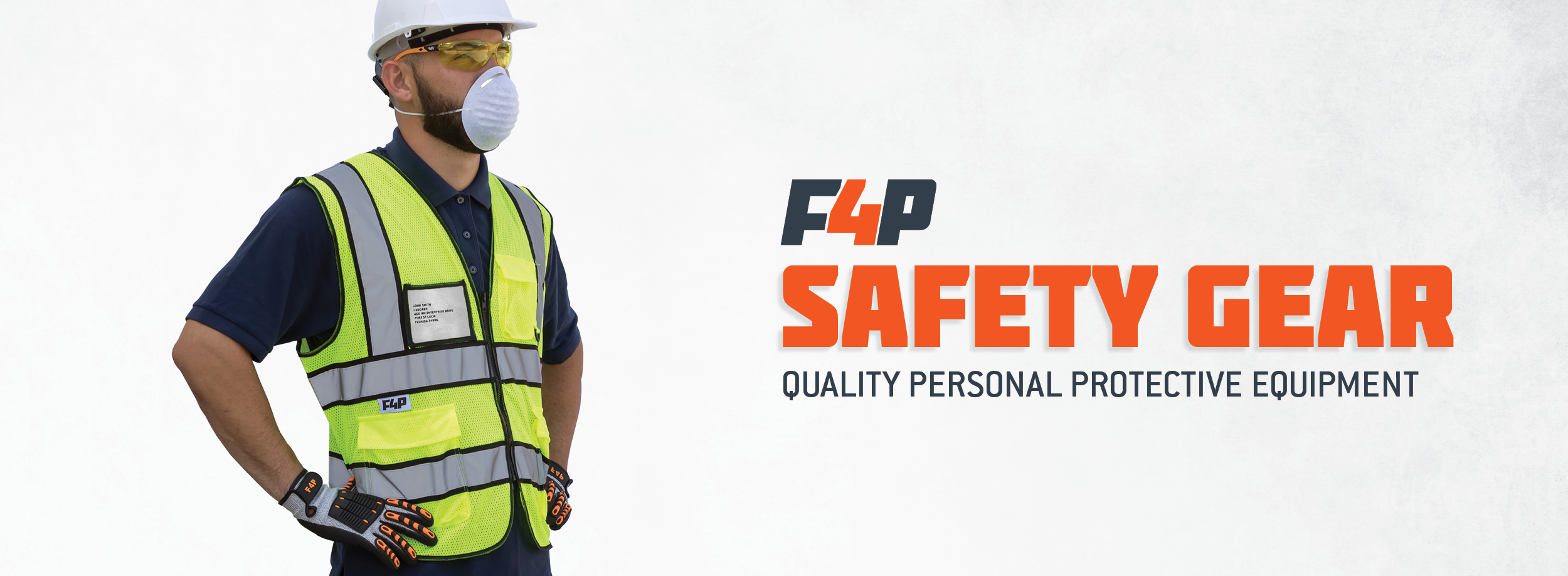F4P Safety Gear