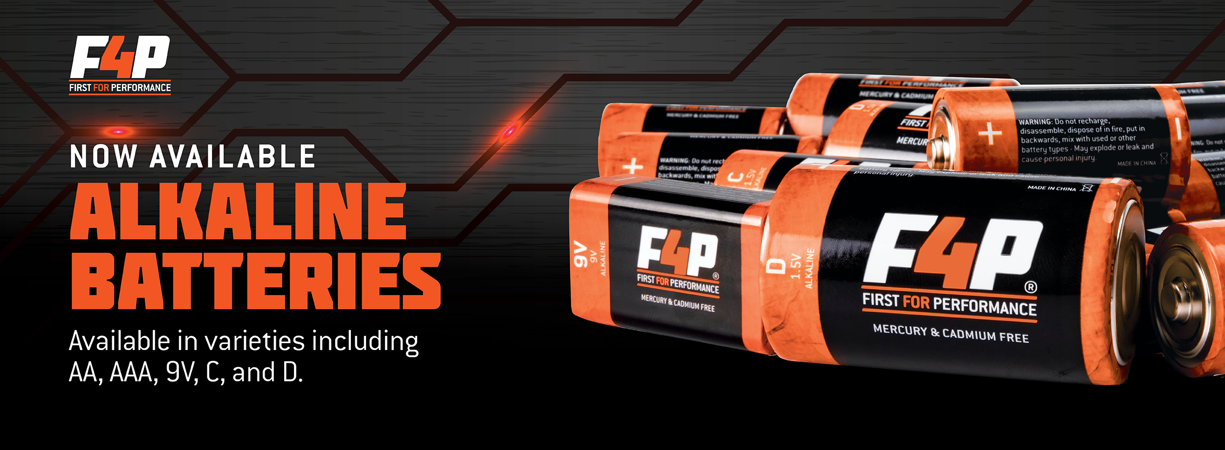 F4P Alkaline Batteries Now Available
